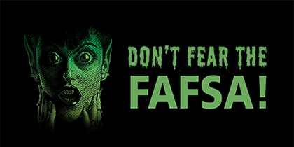 Don't Fear the FAFSA! Student aid application assistance available Oct. 30