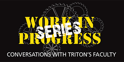 Triton Faculty Risé Sanders-Weir Featured in Upcoming 'Work in Progress Series' – March 6