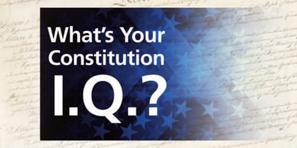 Test your knowledge to commemorate the U.S. Constitution's 232nd birthday