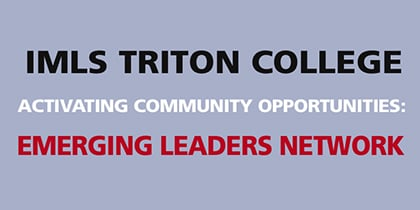 IMLS--Triton College Emerging Leaders Network Welcomes Dr. Chala Holland to Oak Park Library – Nov. 8