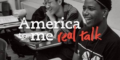Triton College Library to host screenings of America to Me Real Talk this fall